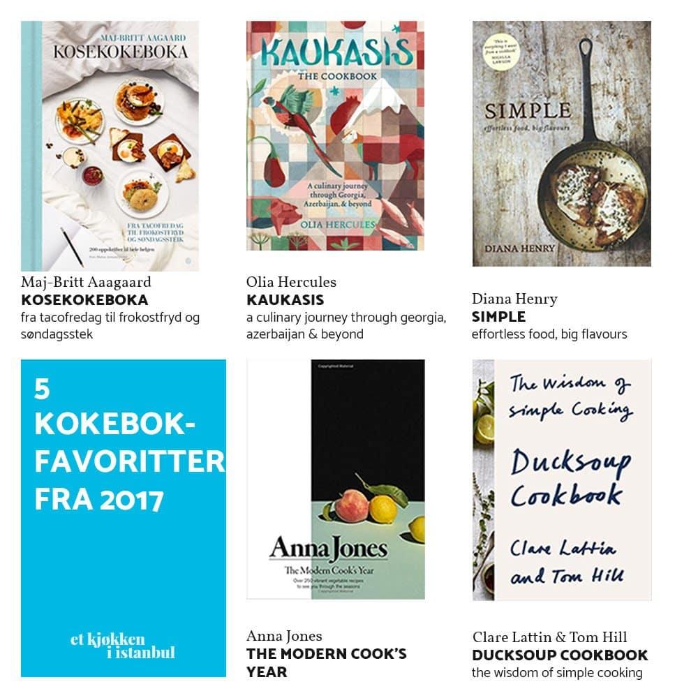 5 kokebokfavoritter fra 2017 / Et kjøkken i Istanbul